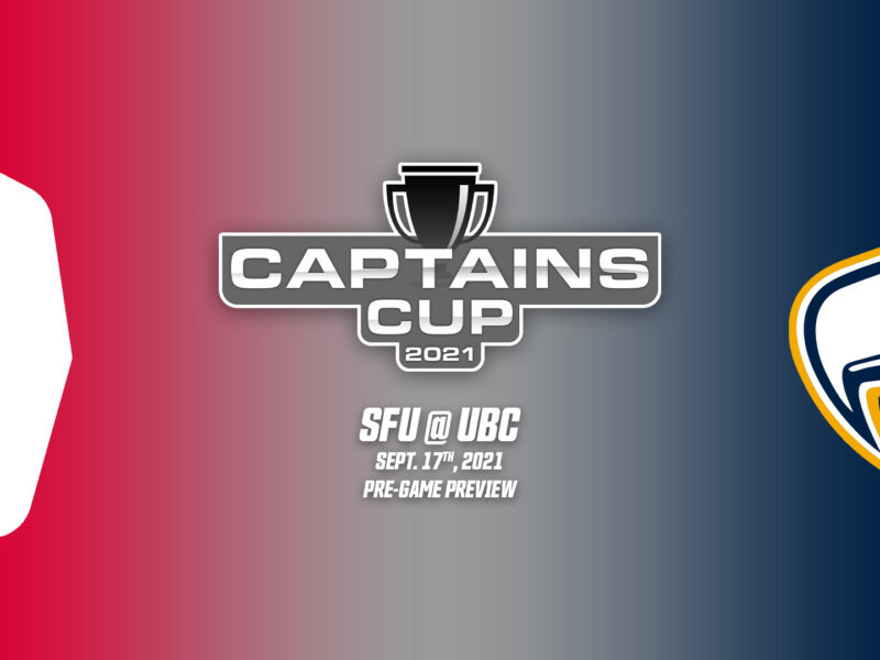 Captains Cup 2021 – SFU @ UBC Preview – Sept. 17th, 2021